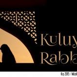 KULUYUM, RABB'İMİN!