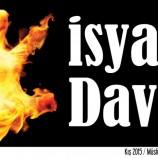İSYANA DAVET