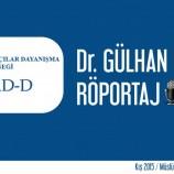 DR. GÜLHAN CENGİZ RÖPORTAJI