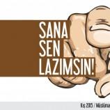 """SANA """"SEN"""" LAZIMSIN!"""