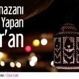 Ramazanı Sultan Yapan Kur'an